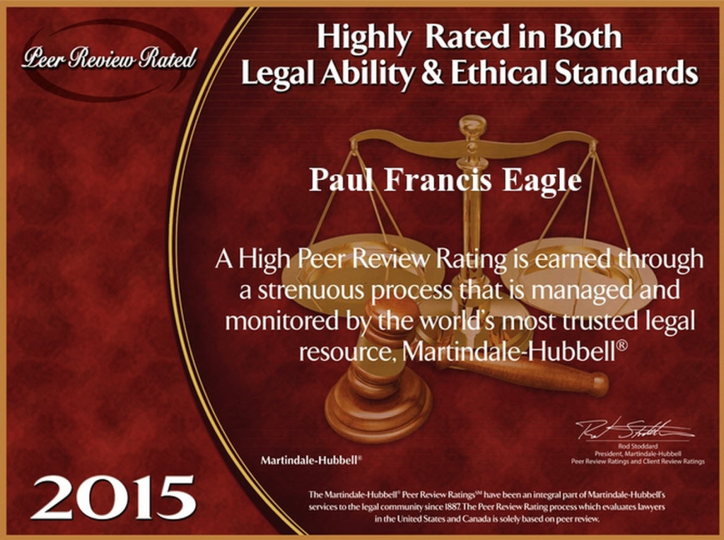 Eagle Law Offices Recognized For Legal Ability & Ethical Standards