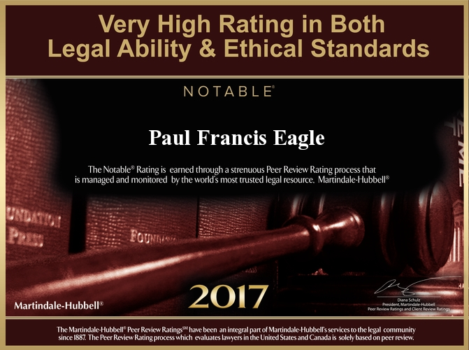Eagle Law Offices is proud to have been recognized for a very high rating in both legal ability & ethical standards